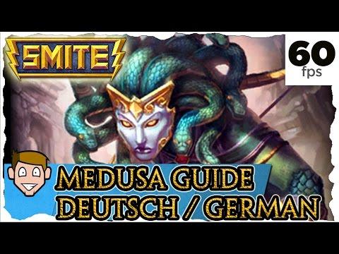 Smite MEDUSA Guide German / Deutsch 2016 | #232