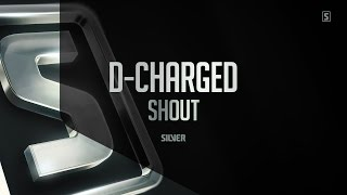 D-Charged - Shout (SSL064) image