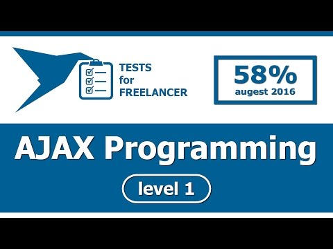 Freelancer - AJAX Programming - level 1 - test (58%)