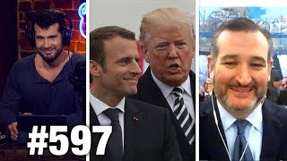 #597 | TRUMP OWNS NATO | Ted Cruz Guests | Louder with Crowder
