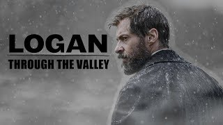 Logan || Through the valley