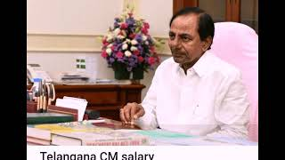 Prime minister salary / kcr salary / all chief ministers of India slaries