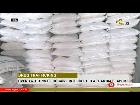 OVER TWO TONS OF COCAINE INTERCEPTED AT GAMBIA SEAPORT