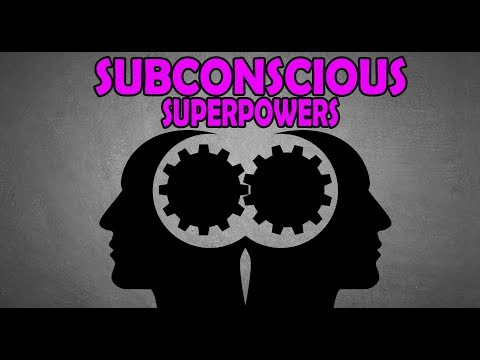 HOW TO DEVELOP REAL LIFE SUPERPOWERS | UNLEASHING THE SUBCON