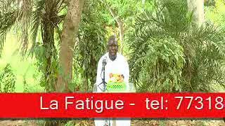 Sen wer gi yaram 602: La fatigue