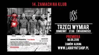 14. Trzeci Wymiar - Zamach Na Klub (prod. Dj Creon, cuty: Dj Creon)