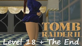 Repeat youtube video Tomb Raider 2 - Level 18: Home Sweet Home + Ending (Credits)