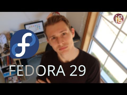 Fedora 29 Review - The True Linux Flagship?