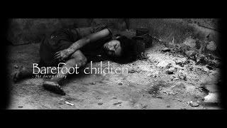 Barefoot Children - Documentary about street children