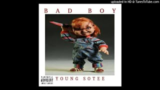 Young Sotee Ft. Frizz BDB - Bad Boy (NEW MUSIC 2018)