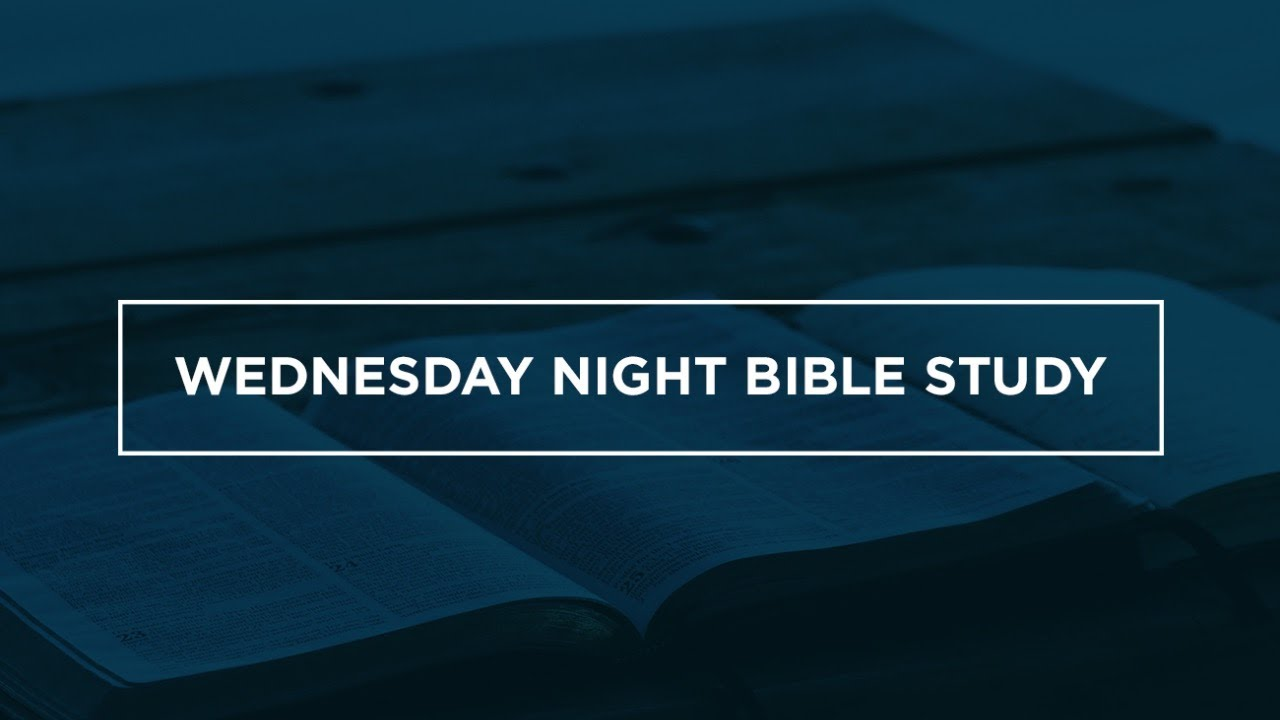 Wednesday Night Bible Study 05-27-20 | CSC Dallas