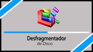 TUTORIAL -  Como usar o Desfragmentador de Disco do Windows 10, 8 e 7 (Desfragmentar Disco) 2017