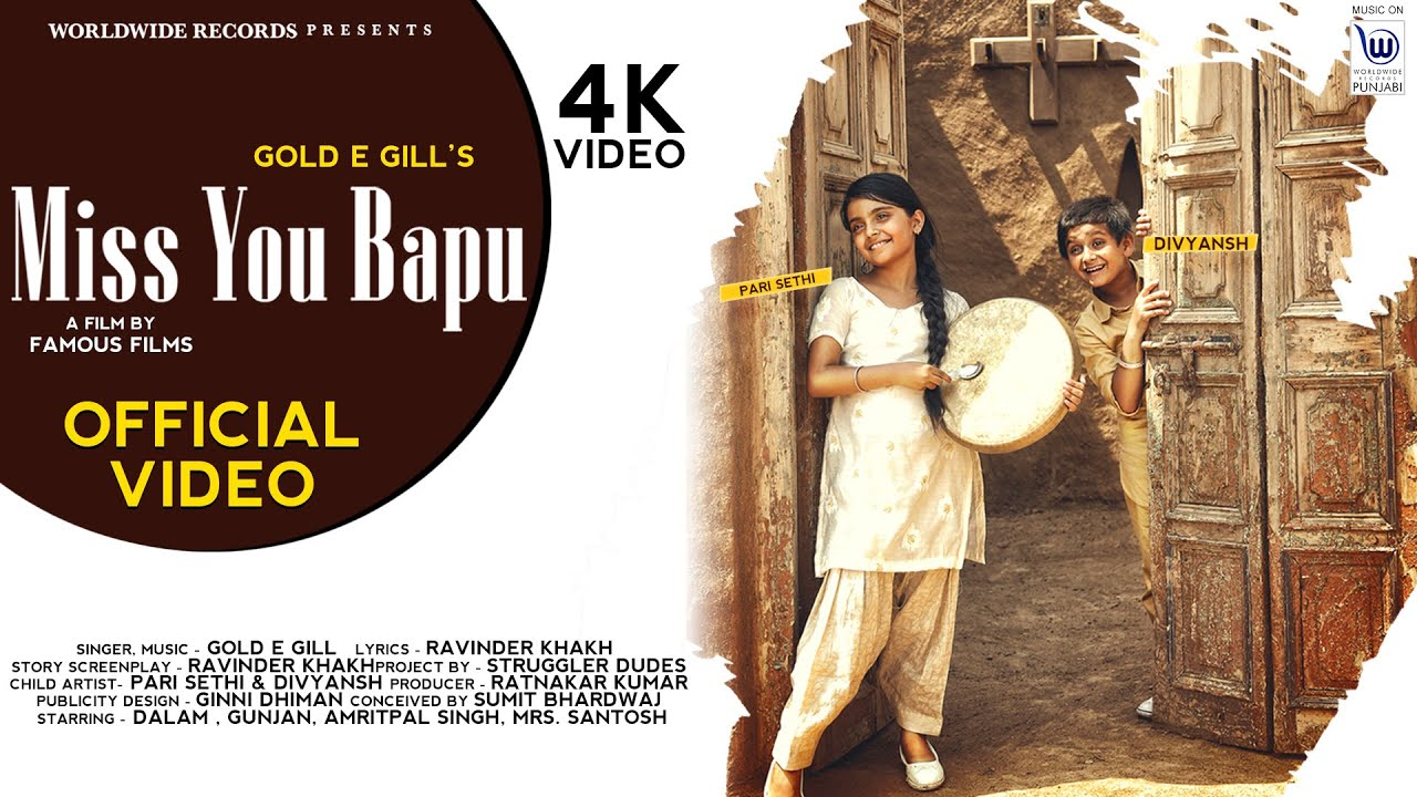 MISS YOU BAPU   Gold E Gill   Official Video   NEW SONG 2020