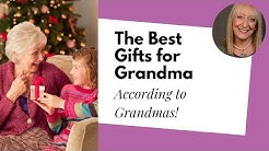 The Best Gifts for Grandma... According to Grandmas! (You Won't What She Really Wants!)