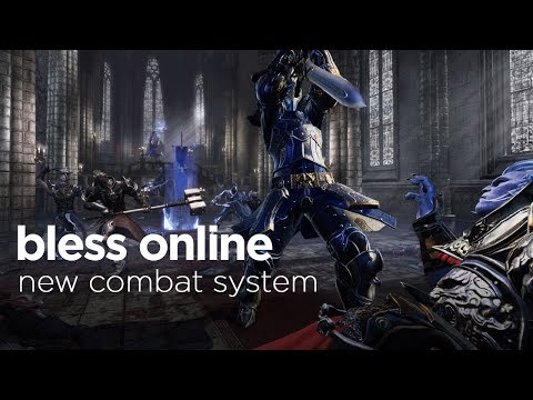 Bless Online Combat Gameplay | NEW Revamped Combat System NA/EU