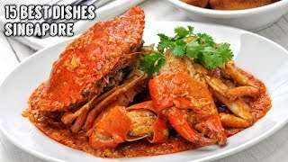 15 Best Dishes to Try in Singapore
