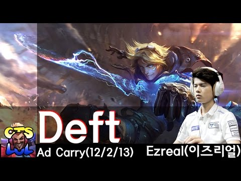 Highlight siêu xạ thủ Deft sử dụng Ezreal