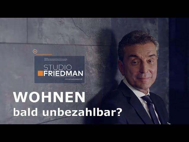 STUDIO FRIEDMAN: Mietendeckel in Berlin - sozial oder ungerecht?