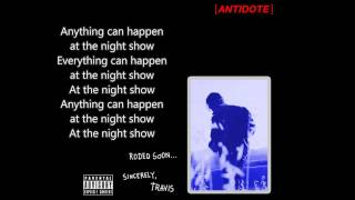 Travis Scott Antidote (LYRICS)