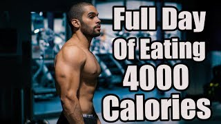 Full Day of Eating on 4,000 Calories - Lean Bulking