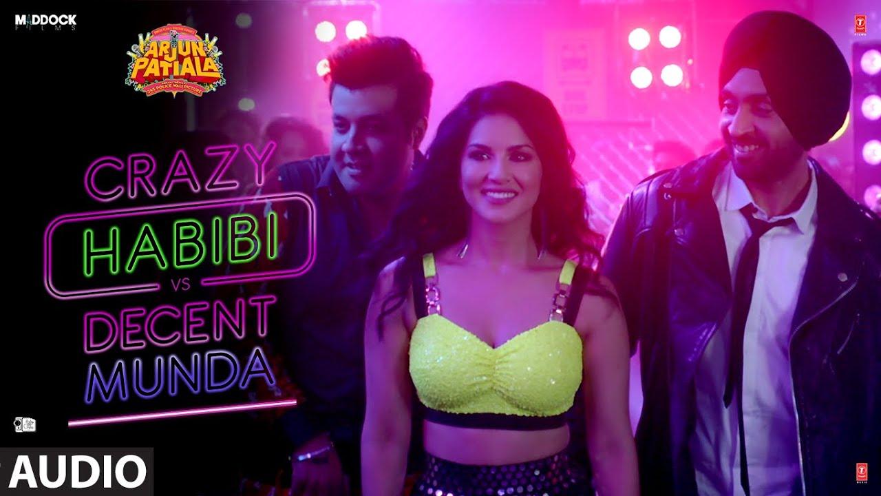 Full Audio: Crazy Habibi Vs Decent Munda|Arjun Patiala| Guru | Sunny, Diljit ,Varun | Sachin-Jigar Watch Online & Download Free