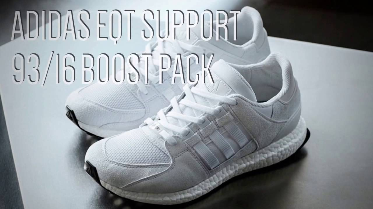 adidas eqt sostegno 93 / 16 boost pack / pace x 9 su youtube