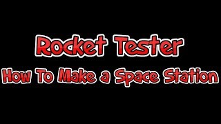 [ROBLOX] Rocket Tester | How To Make a Space Station |