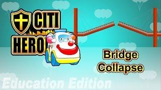 "Citi Heroes EP09 ""Bridge Collaps"" @ Education Edition"