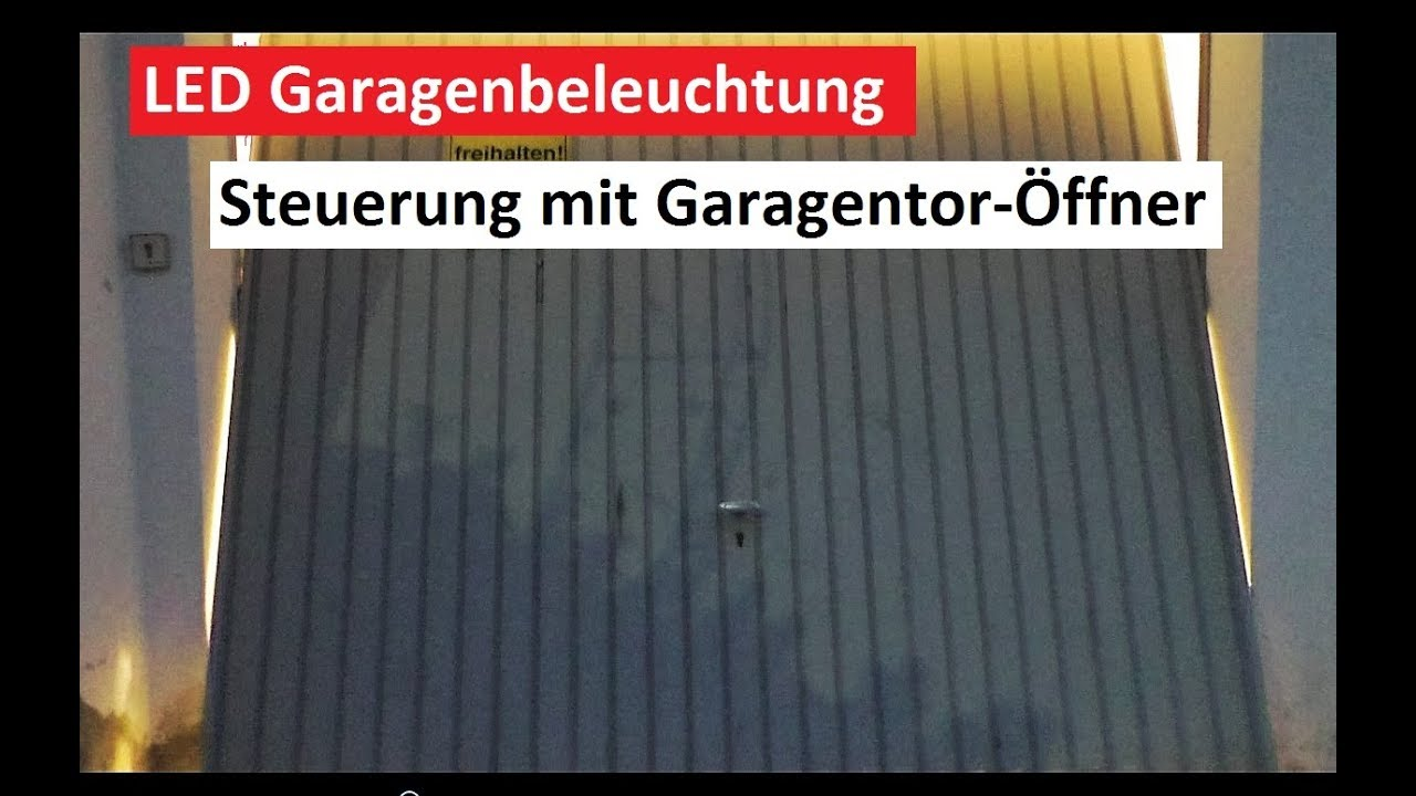 led garage beleuchtung ber garagentorantrieb steuern tutorial f r mehr licht youtube. Black Bedroom Furniture Sets. Home Design Ideas