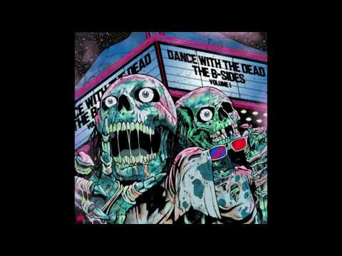 DANCE WITH THE DEAD - Get Out