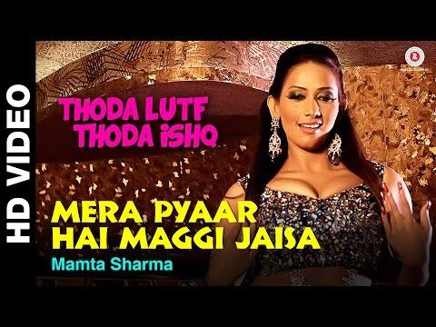 Mera Pyaar Hai Maggi Jaisa | Thoda Lutf Thoda Ishq | Rajpal Yadav, Hiten Tejwani & Sanjana Singh
