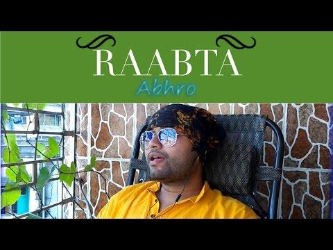 raabta-(kehte-hain-khuda)-cover-by-abhrajyoti-(abhro)-|-agent-vinod-|-lifecruise