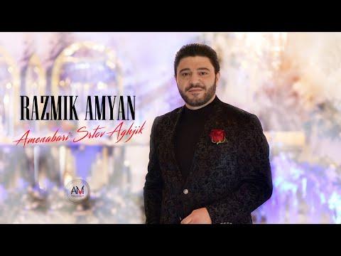Razmik Amyan - Amenabari Srtov Aghjik