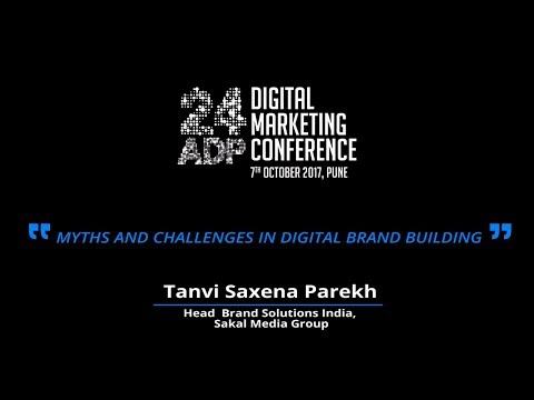 Tanvi Saxena Parekh  - 24adp 2017 Digital Marketing Conference Session