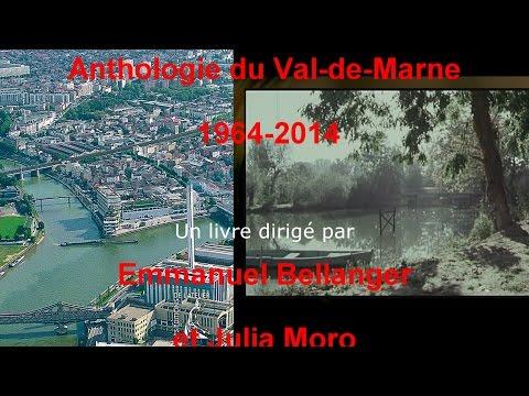 Val de Marne Anthologie 1964 - 2014 - Histoire d'un département