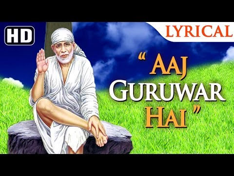 Aaj Guruwar Hai by Bhavna Pandit & Dipali Joshi | New Sai Baba Songs | Popular Sai Songs