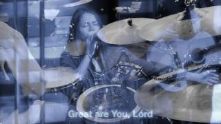 Great are you Lord (Drum Cam)