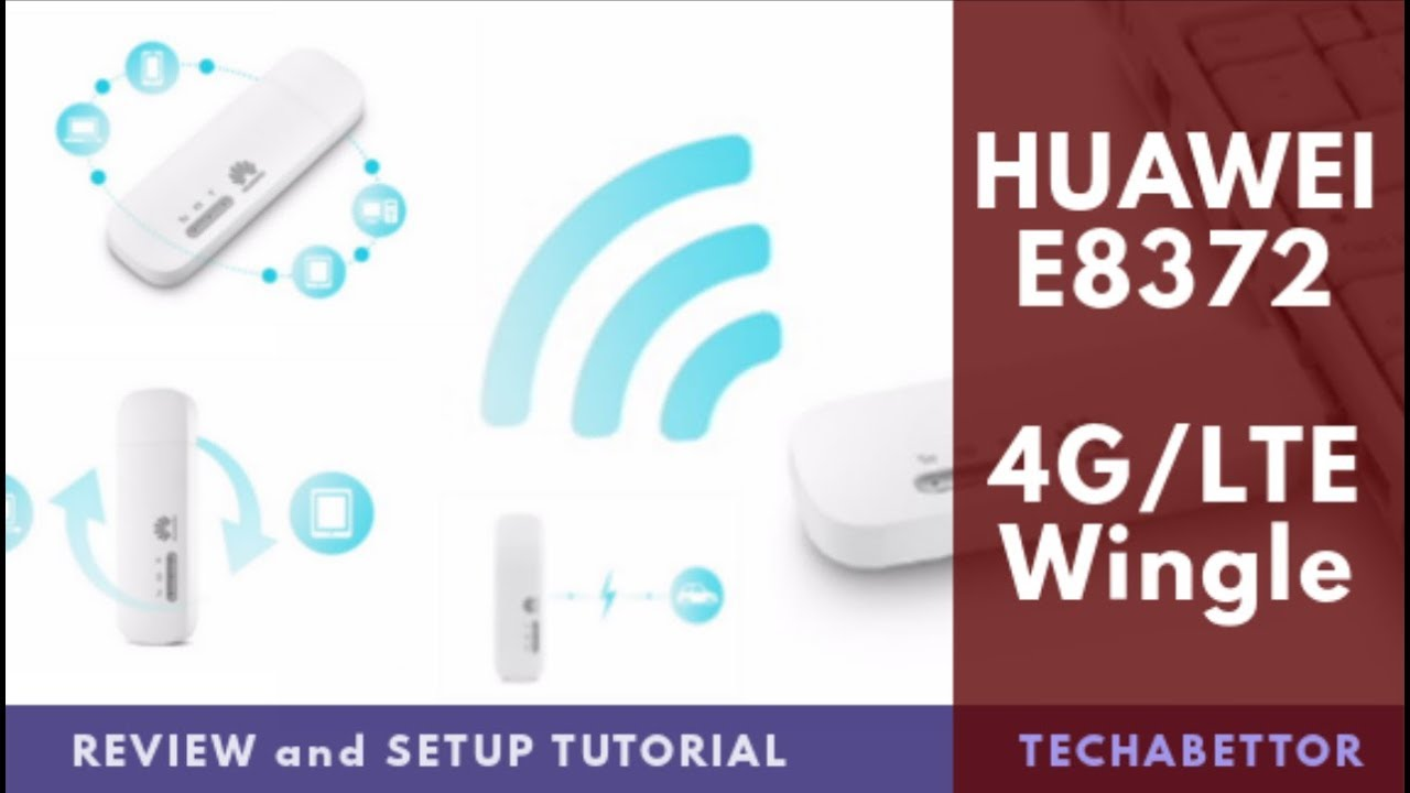 HUAWEI E8372 (4G/LTE) WiFi Dongle / Wingle - Review and Setup Tutorial