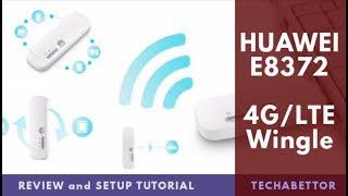 HUAWEI E8372 (4G/LTE) WiFi Dongle / Wingle - Review and Setup Tutorial