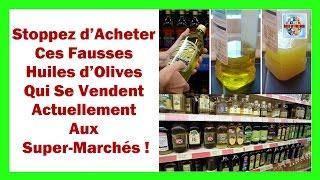 Une fausse huile d'olive se vend actuellement aux super marchés ! Stoppez d'acheter ces marques là !