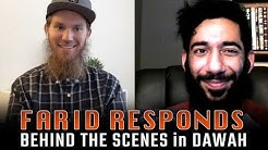 Farid Responds: Behind the Scenes in Dawah