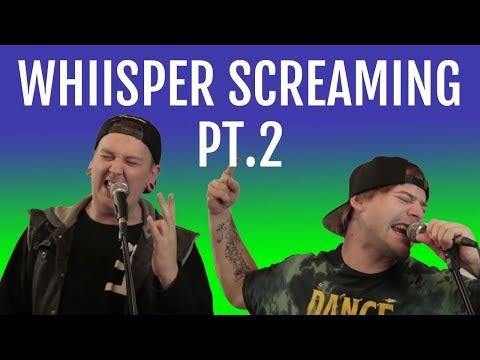 Whisper Screaming 2