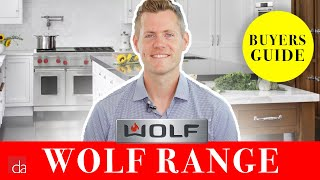 Wolf Range Buyers Guide | The Luxury Standard for Your Kitchen [REVIEW]