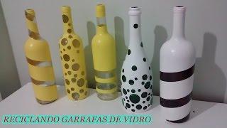 Faça você mesma - Reciclando garrafas de vidro para decorar a casa!