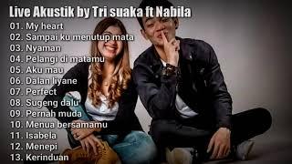 Gambar cover Tri Suaka feat Nabila maharani full album ( Live Akustik by Tri suaka ft Nabila terbaru 2020 )