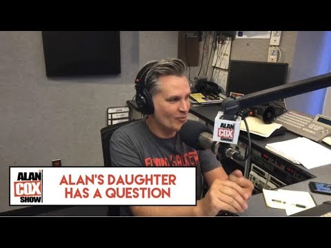 The Alan Cox Show - Alan's Daughter Has A Question