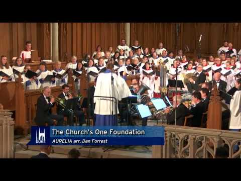 The Church's One Foundation (Dan Forrest) - Premiere at Duke Chapel