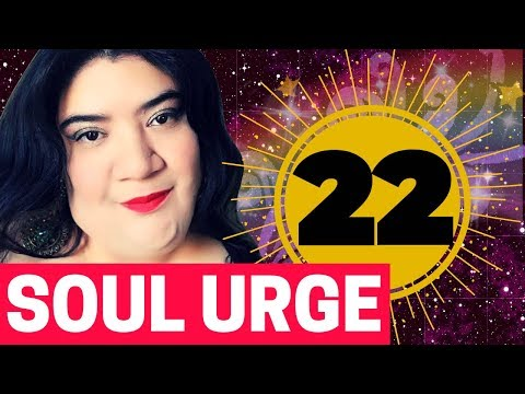 NUMEROLOGY SECRETS: SOUL URGE # 22 - PAST LIFETIME EXPERIENCES