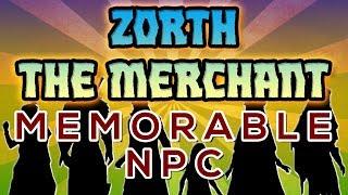 MEMORABLE NPC: ZORTH, THE GOBLIN PANTHER MERCHANT (2x52)