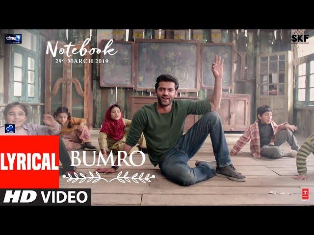 LYRICAL: Bumro Song   Notebook   Zaheer Iqbal & Pranutan Bahl   Kamaal Khan   Vishal Mishra